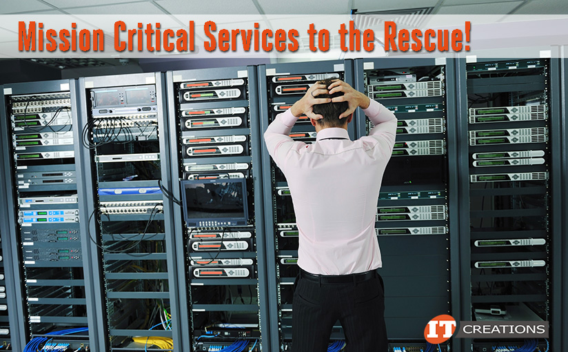 IT Creations offers Mission Critical Services