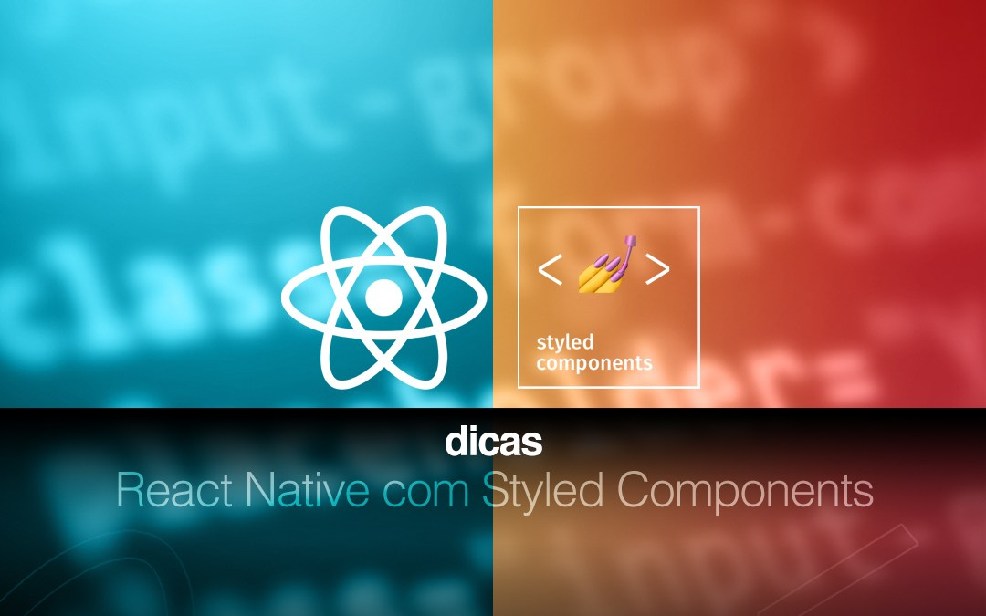 O que é React Native com Styled Components?