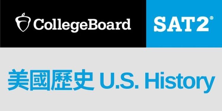 SAT2 U.S. History