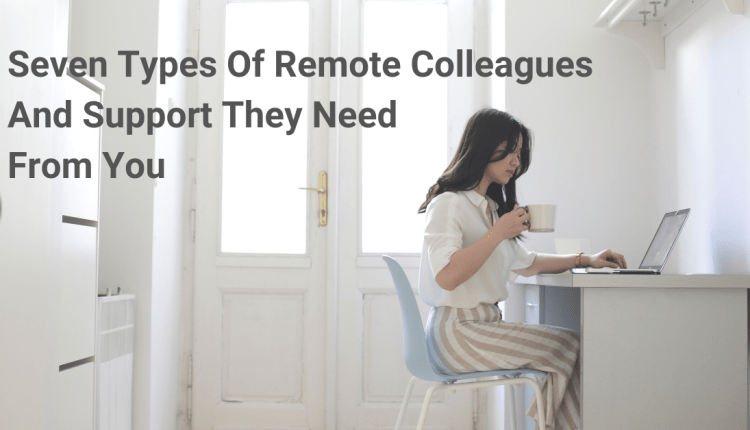 Banner Image_Seven Types of Remote Colleagues
