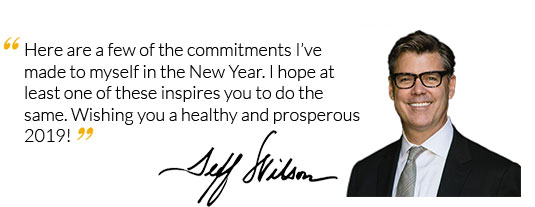 Here are a few of the commitments I've made to myself in the New Year. I hope at least one of these inspires you to do the same. Wishing you a healthy and prosperous 2019!