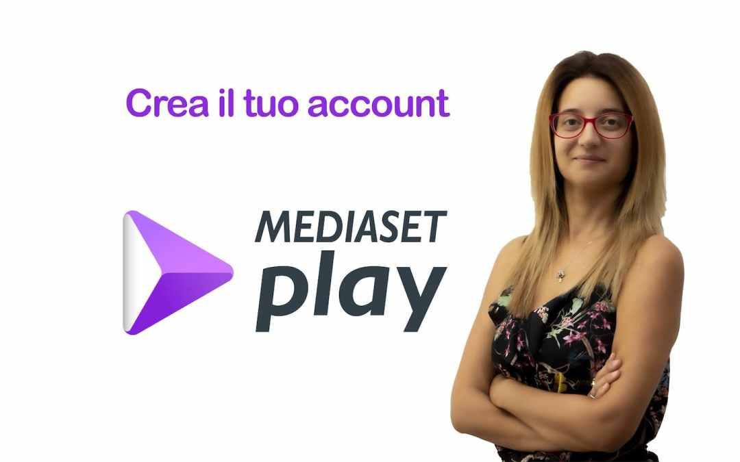 Come fare a crearsi un account sul sito e sull'app di Mediaset Play