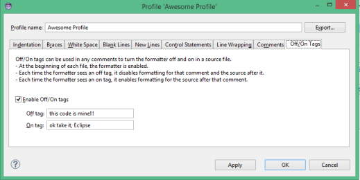 Preferences > Formatting Options > Off/On Tags