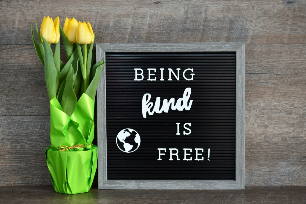 Being Kind is Free
