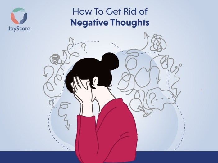 Getting rid of negative thoughts
