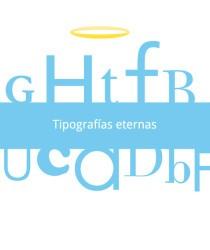 Tipografías Eternas proyecto editorial