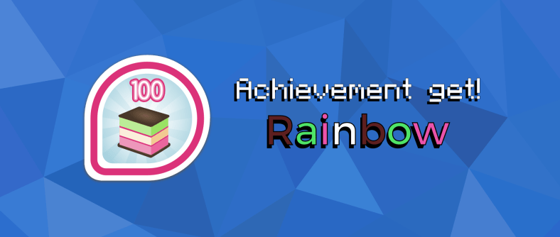 Achievement get: Rainbow!