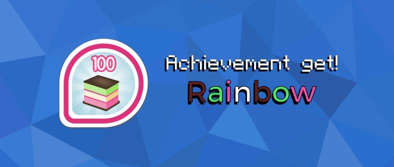 Achievement get: Rainbow!