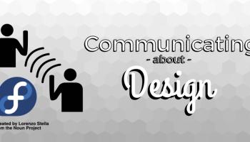 Fedora Ambassadors: Communicating about the Design process