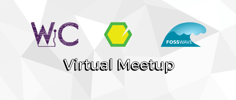 Virtual meetup with WiC, Open Labs, FOSS Wave