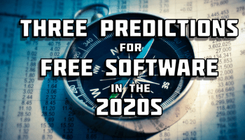 Three predictions for Free Software in the 2020s