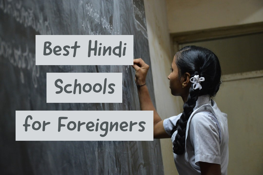 Best Hindi Schools for Foreigners
