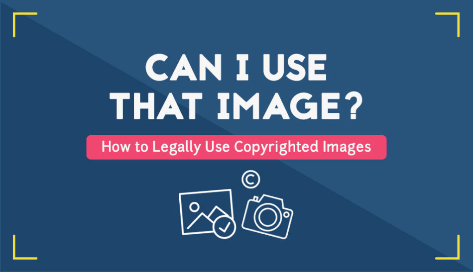 How to Legally Use Copyrighted Images