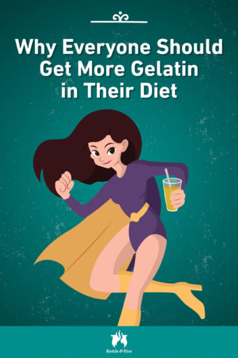 Why Everyone Should Get More Gelatin in Their Diet pin