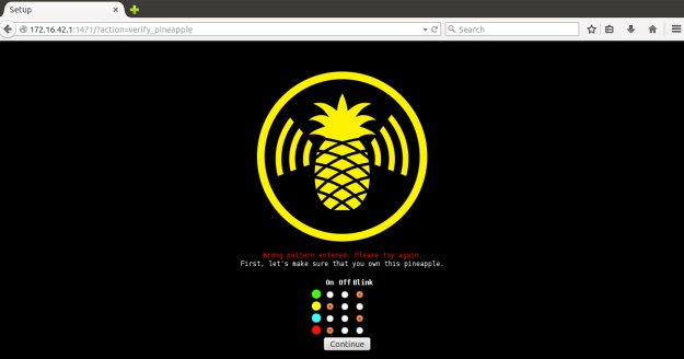wrong pattern entered during verify pineapple.