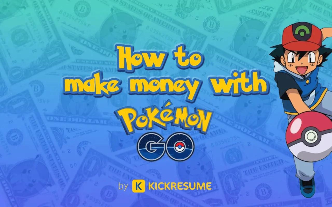 5 Ways How To Make Money With Pokémon Go
