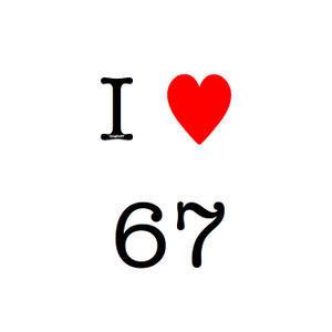 I Love 67