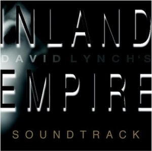 Inland Empire Soundtrack