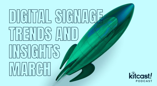 Kitcast Podcast - Episode 1 - Digital Signage Trends and Insights 2019 - Kitcast Blog