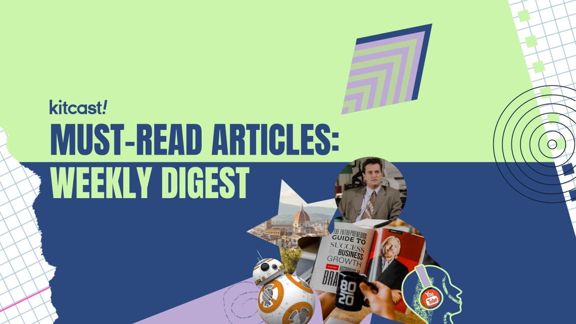 Weekly Digest September 13 - Kitcast Blog