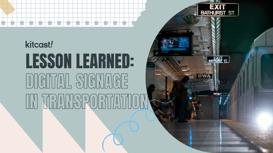 Digital Signage in the World's Largest Transport Infrastructures - Kitcast Blog