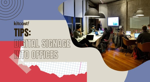 Smooth Integration of Digital Signage Into Office Spaces - Kitcast Blog
