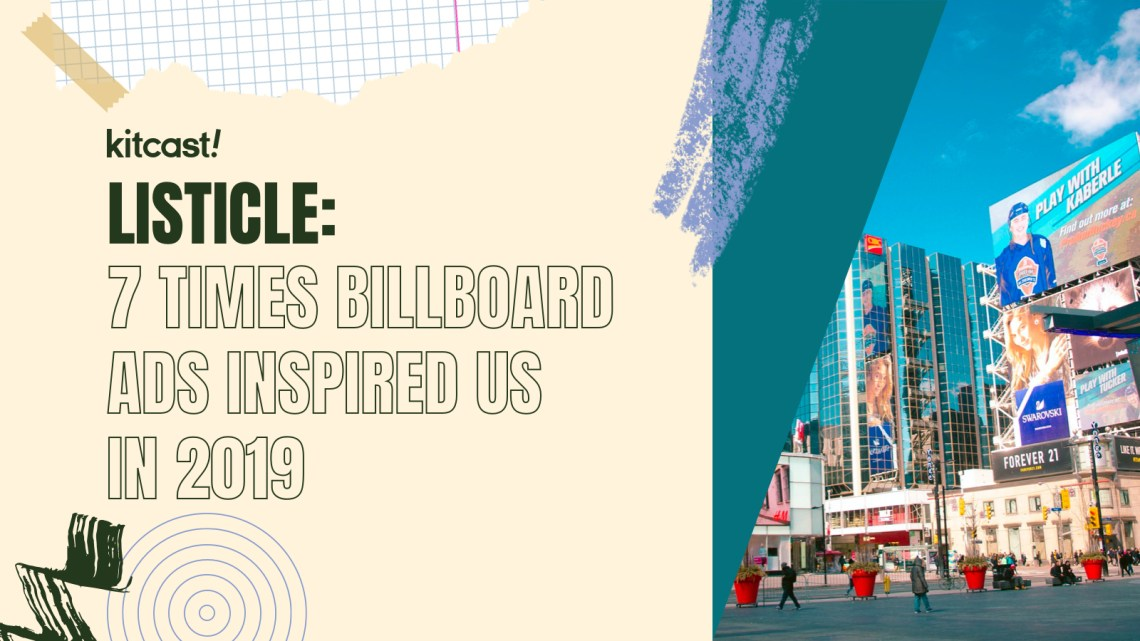 7 Times Billboard Ads Inspired Us in 7 Times Billboard Ads Inspired Us in 2019 - 1