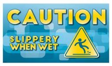 Slippery When Wet Caution Sign