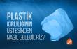 Plastik kirliliği nasıl engellenir?