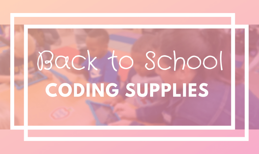 Back to School Coding Supplies