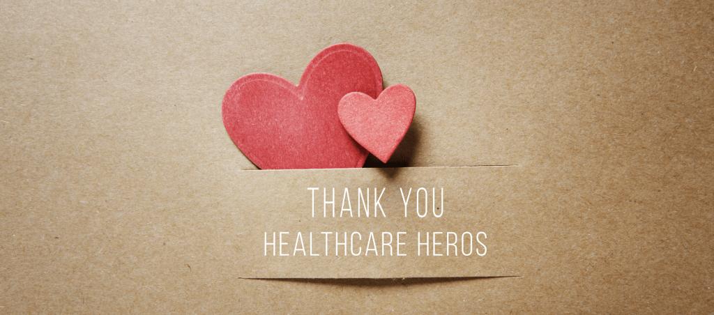 Thank you healthcare heros