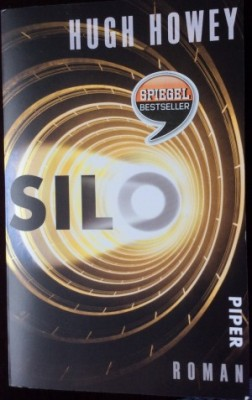 Hugh Howey: Silo (Silo Series 1) ©Piper