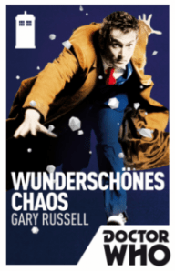 Gary Russell: Doctor Who - Wunderschönes Chaos ©CrossCult