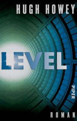 Hugh Howey: Level (Silo Series 2)