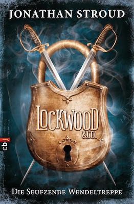 Lockwood & Co 1: Die seufzende Wendeltreppe Book Cover
