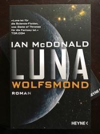 luna wolfsmond ian mcdonald science fiction heyne rezension
