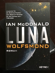luna wolfsmond ian mcdonald science fiction heyne rezension