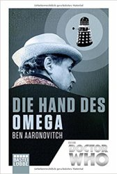 Ben Aaronovitch Doctor Who Hand des Omega