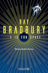 Ray Bradbury S is for Space