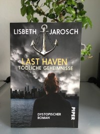 Last Haven Lisbeth Jarosch Piper Dystopie