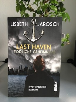 Last Haven Lisbeth Jarosch Piper Dystopie