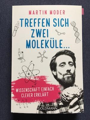 Treffen sich zwei Moleküle Martin Moder Goldmann Sachbuch Molekularbiologie
