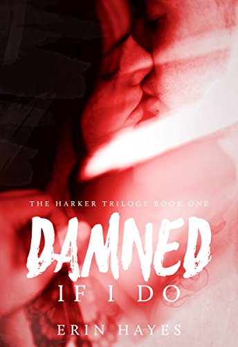 Damned If I Do by Erin Hayes | reading, books