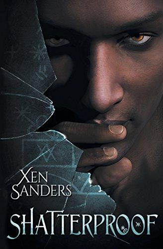 Shatterproof by Xen Sanders | reading, books
