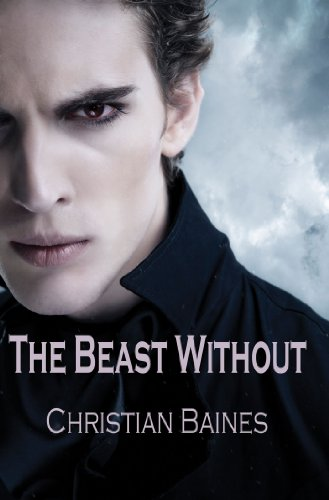 The Beast Without by Christian Baines | reading, books