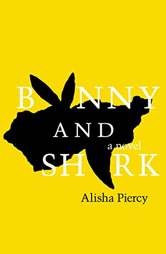 Bunny and Shark by Alisha Piercy | books, reading, book covers