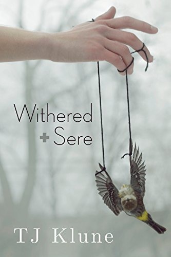 Withered + Sere by TJ Klune