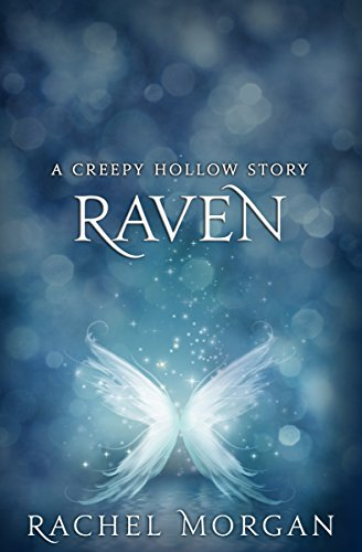 Raven (A Creepy Hollow Story) by Rachel Morgan | reading, books
