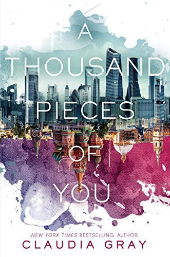 A Thousand Pieces of You by Claudia Gray | books, reading, book covers, cover love, skylines