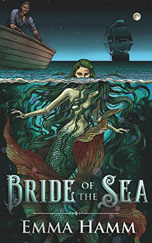 Bride of the Sea by Emma Hamm